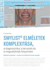 Cikk: SMYLIST® ELMÉLETEK KOMPLEXITÁSA, a diagnosztika, a tervezés és  a megvalósítás folyamata
